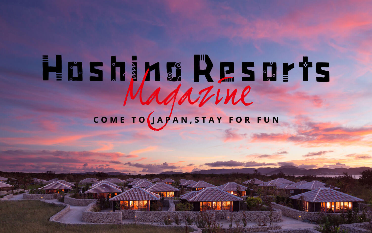 Hoshino Resorts Web Magazine